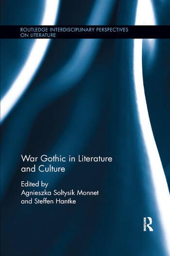 War Gothic in Literature and Culture book cover