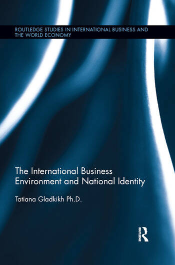 The International Business Environment and National Identity book cover