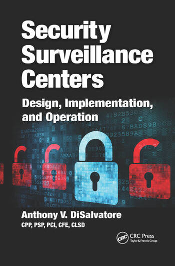 Security Surveillance Centers Design, Implementation, and Operation book cover