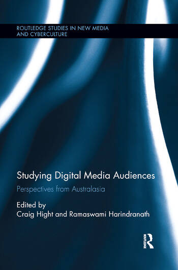 Studying Digital Media Audiences Perspectives from Australasia book cover