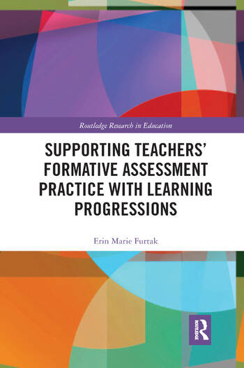 Supporting Teachers' Formative Assessment Practice with Learning Progressions book cover