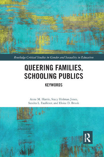 Queering Families, Schooling Publics Keywords book cover