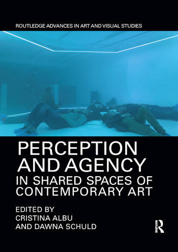 Perception and Agency in Shared Spaces of Contemporary Art book cover