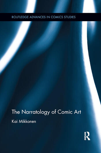 The Narratology of Comic Art book cover