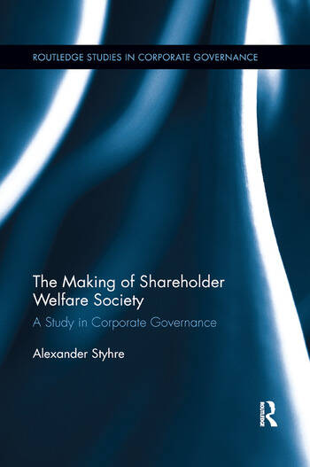 The Making of Shareholder Welfare Society A Study in Corporate Governance book cover