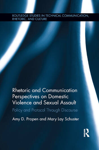 Rhetoric and Communication Perspectives on Domestic Violence and Sexual Assault Policy and Protocol Through Discourse book cover