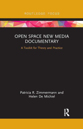 Open Space New Media Documentary A Toolkit for Theory and Practice book cover