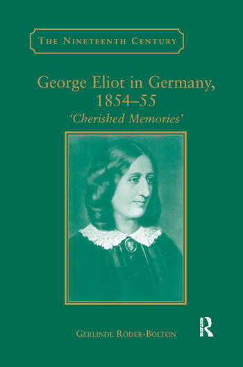 George Eliot in Germany, 1854�55 Cherished Memories' book cover
