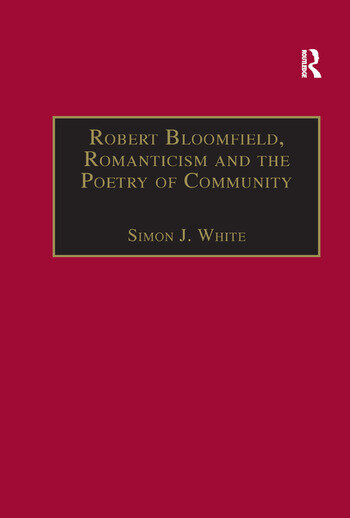 Robert Bloomfield, Romanticism and the Poetry of Community book cover