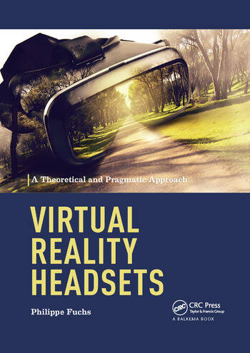 Virtual Reality Headsets - A Theoretical and Pragmatic Approach book cover