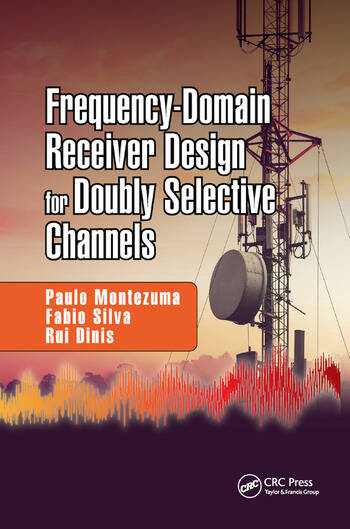 Frequency-Domain Receiver Design for Doubly Selective Channels book cover