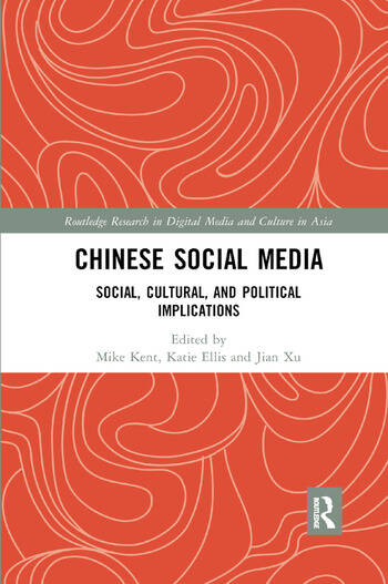 Chinese Social Media Social, Cultural, and Political Implications book cover