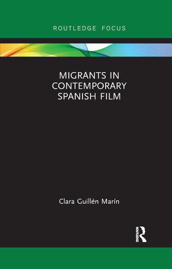 Migrants in Contemporary Spanish Film book cover