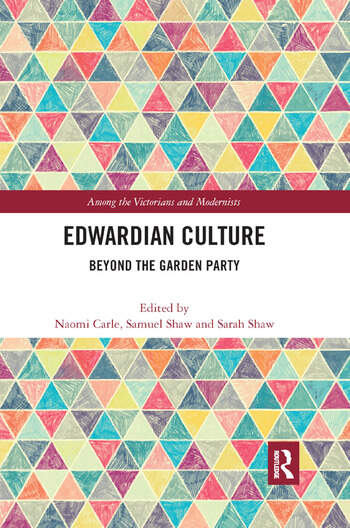 Edwardian Culture Beyond the Garden Party book cover