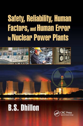Safety, Reliability, Human Factors, and Human Error in Nuclear Power Plants book cover