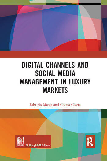 Digital Channels and Social Media Management in Luxury Markets book cover