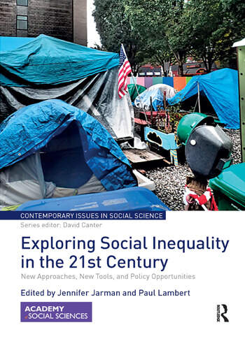Exploring Social Inequality in the 21st Century New Approaches, New Tools, and Policy Opportunities book cover