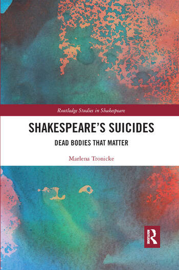 Shakespeare�s Suicides Dead Bodies That Matter book cover