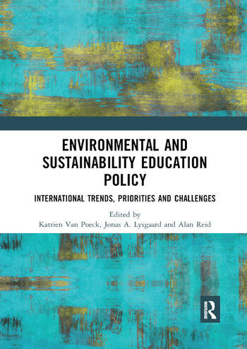 Environmental and Sustainability Education Policy International Trends, Priorities and Challenges book cover