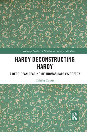 Hardy Deconstructing Hardy A Derridean Reading of Thomas Hardy�s Poetry book cover