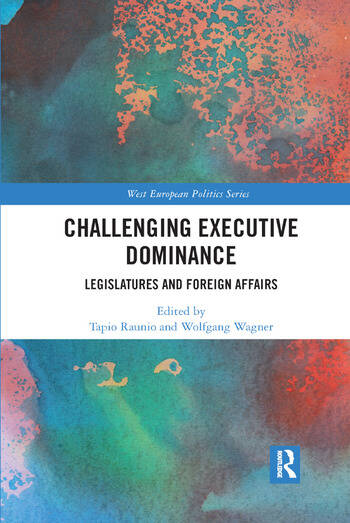 Challenging Executive Dominance Legislatures and Foreign Affairs book cover