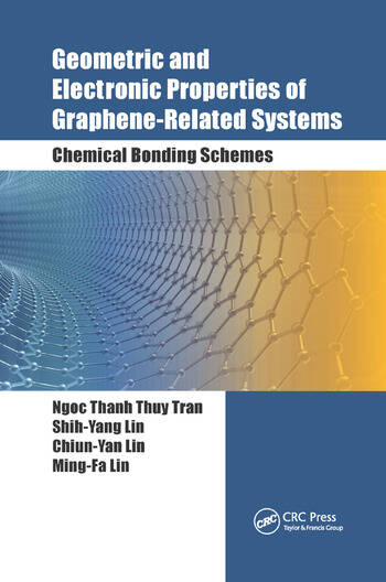 Geometric and Electronic Properties of Graphene-Related Systems Chemical Bonding Schemes book cover