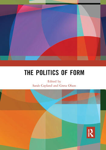 The Politics of Form book cover