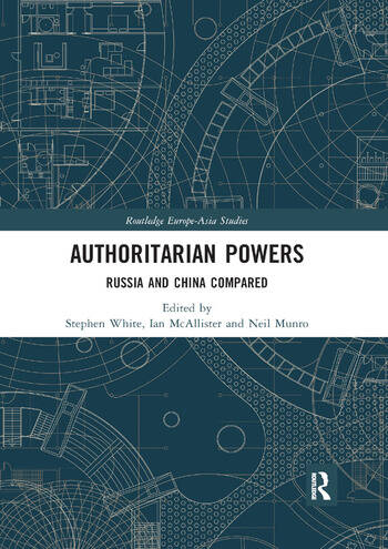 Authoritarian Powers Russia and China Compared book cover