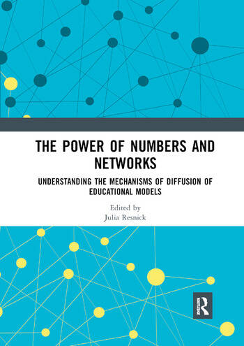 The Power of Numbers and Networks Understanding the Mechanisms of Diffusion of Educational Models book cover