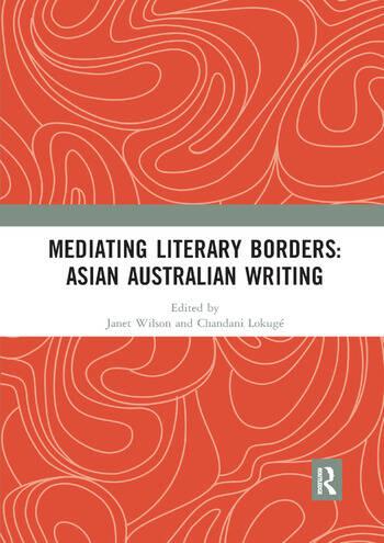 Mediating Literary Borders: Asian Australian Writing book cover