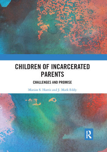 Children of Incarcerated Parents Challenges and Promise book cover