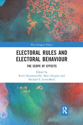 Electoral Rules and Electoral Behaviour The Scope of Effects book cover