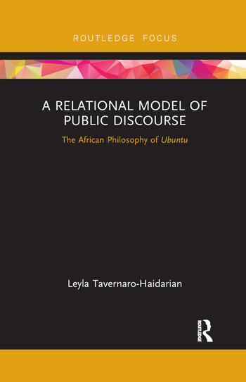 A Relational Model of Public Discourse The African Philosophy of Ubuntu book cover