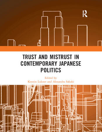 Trust and Mistrust in Contemporary Japanese Politics book cover