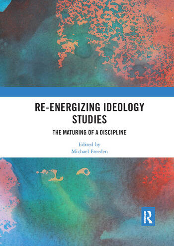Re-energizing Ideology Studies The maturing of a discipline book cover