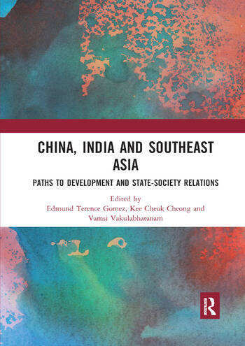 China, India and Southeast Asia Paths to development and state-society relations book cover