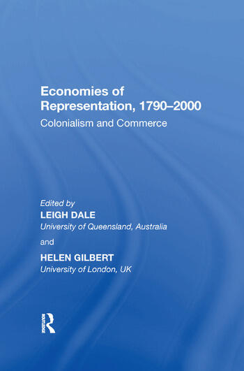 Economies of Representation, 1790?2000 Colonialism and Commerce book cover