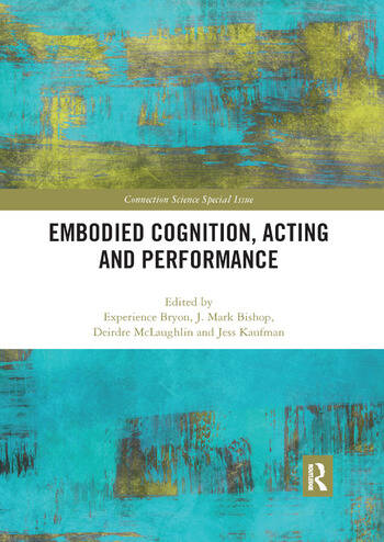 Embodied Cognition, Acting and Performance book cover