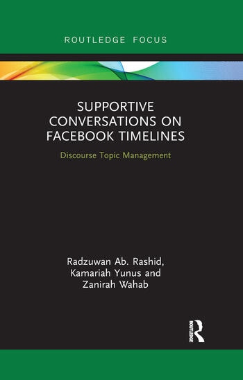 Supportive Conversations on Facebook Timelines Discourse Topic Management book cover