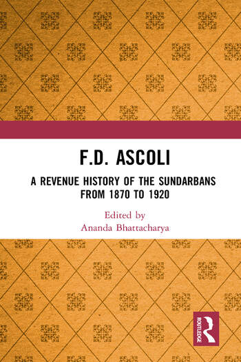 F.D. Ascoli: A Revenue History of the Sundarbans From 1870 to 1920 book cover