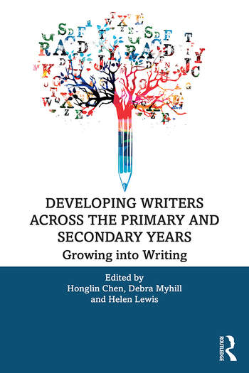 Developing Writers Across the Primary and Secondary Years Growing into Writing book cover