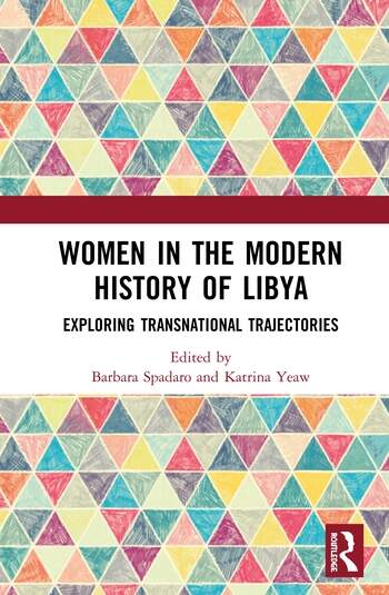 Women in the Modern History of Libya Exploring Transnational Trajectories book cover