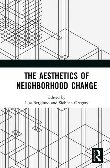 The Aesthetics of Neighborhood Change book cover