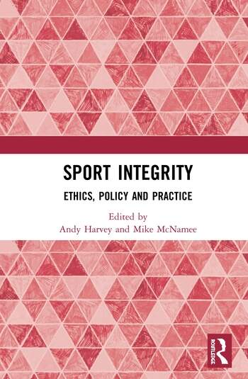 Sport Integrity Ethics, Policy and Practice book cover