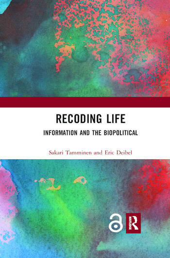 Recoding Life Information and the Biopolitical book cover