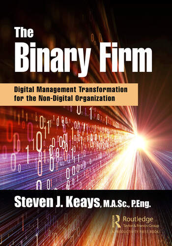 The Binary Firm Digital Management Transformation for the Non-Digital Organization book cover