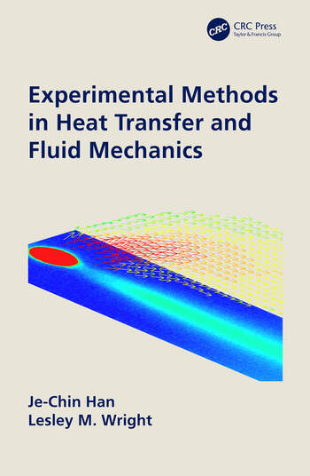 Experimental Methods in Heat Transfer and Fluid Mechanics book cover