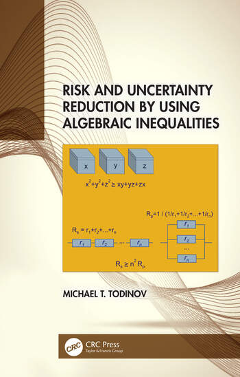 Risk and Uncertainty Reduction by Using Algebraic Inequalities book cover
