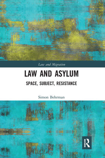 Law and Asylum Space, Subject, Resistance book cover