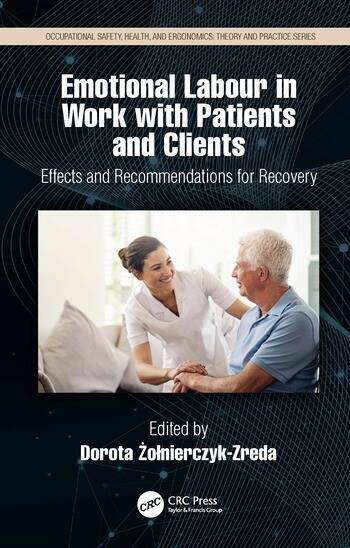 Emotional Labour in Work with Patients and Clients Effects and Recommendations for Recovery book cover